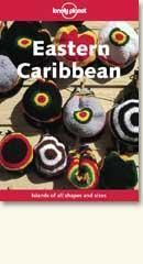 Lonely Planet : Eastern Caribbean