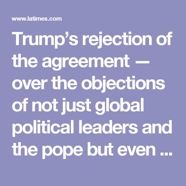 Trump's rejection of the agreement — over the objections of not just global political leaders and the pope but even of Exxon Mobil, for God's sake — means this country will not just cease to be part of the solution to the problem, but will put itself squarely on the other side, bolstering the credibility of the climate-change deniers, the anti-science hucksters and the irresponsible corporate cynics. It will strike a powerful blow against the common good from the coast of California to the…