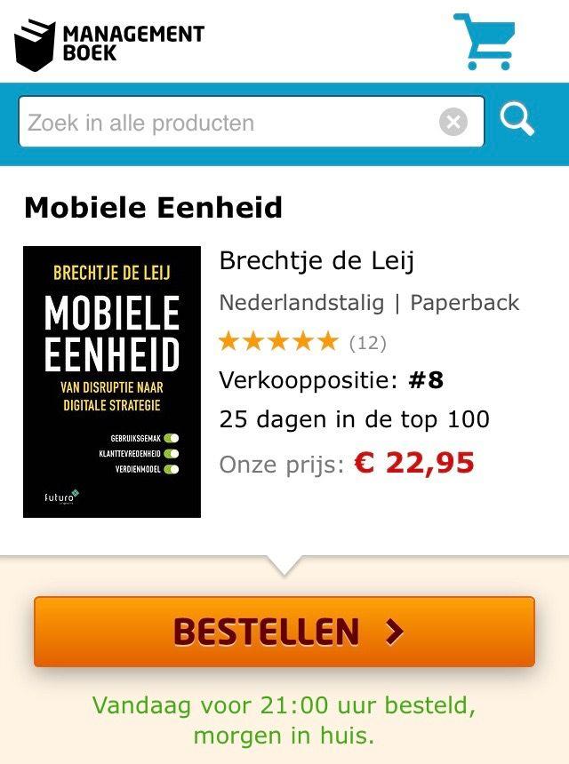 Al 25 dagen in de top100, het boek 'Mobiele Eenheid, van disruptie naar digitale strategie' van Brechtje de Leij. Het boek staat op verkooppositie 8 in de Bestseller top-100 van Managementboek.  #mobieleeenheid #brechtjedeleij #mgtboeknl #futurouitgevers