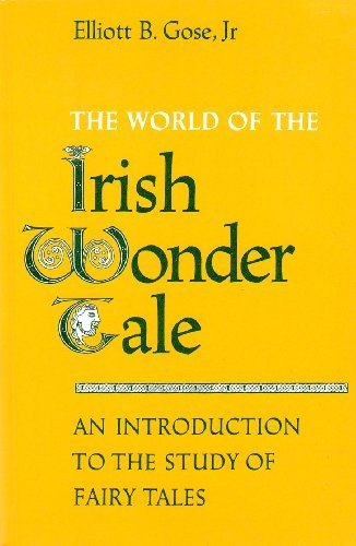 The world of the Irish wonder tale: An introduction to th... https://www.amazon.ca/dp/0802065856/ref=cm_sw_r_pi_dp_x_Qv.GybZN3HHXP