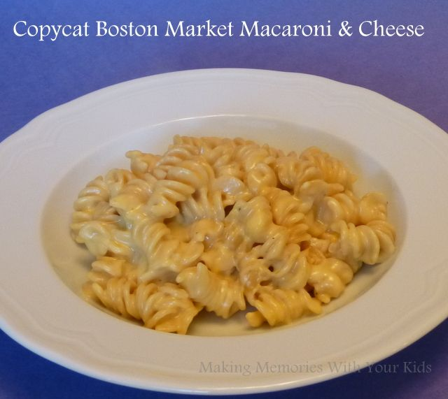 Copycat Boston Market Macaroni and Cheese - Making Memories With Your Kids