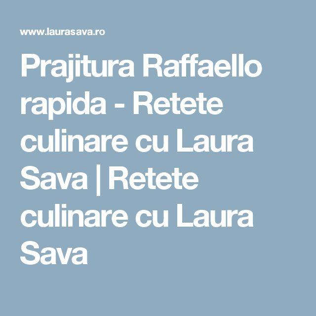 Prajitura Raffaello rapida - Retete culinare cu Laura Sava | Retete culinare cu Laura Sava