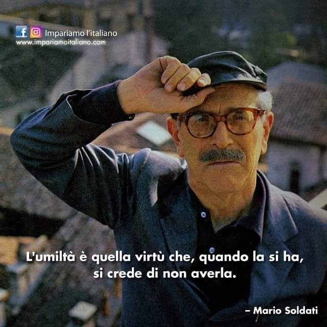 Come tradurreste questo pensiero di #MarioSoldati in un'altra lingua?  #learnitalian with  http://ift.tt/1kp6DXf  #Zitate #aforismi #aforism #frasi #citation #citazioni #citationdujour #citations #quotes #beautiful #instagood  #instadaily #photooftheday