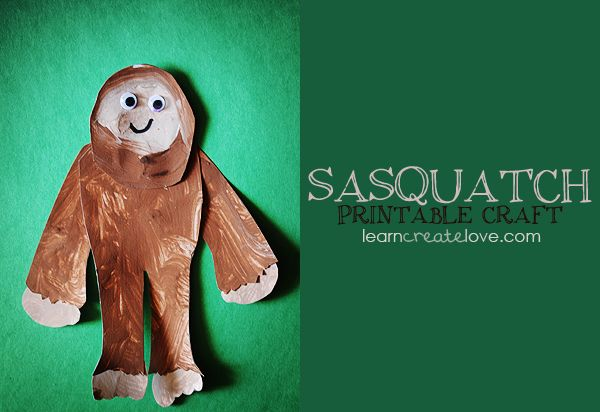Gotta have a printable sasquatch for the kids Gettin