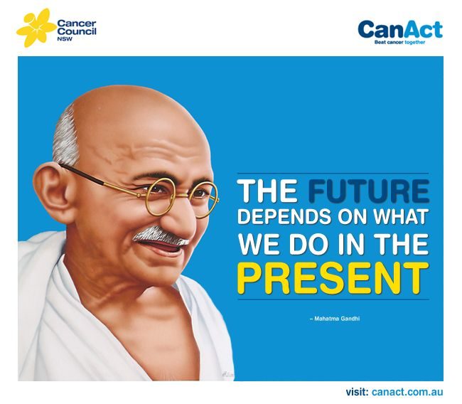#inspire #quote #cancer #cancercouncil #gandhi #hope