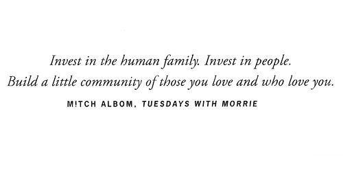 20 Best Tuesdays With Morrie Quotes Images On Pinterest
