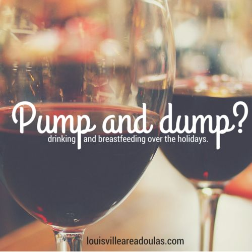 To drink or not to drink while breastfeeding? Pumping and dumping may not be the only answer.