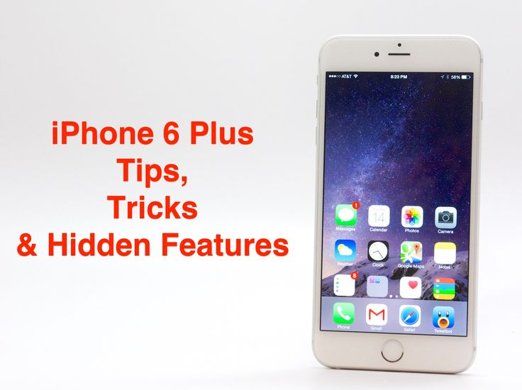 Learn How To Use The IPhone 6 Plus Better With This List Of