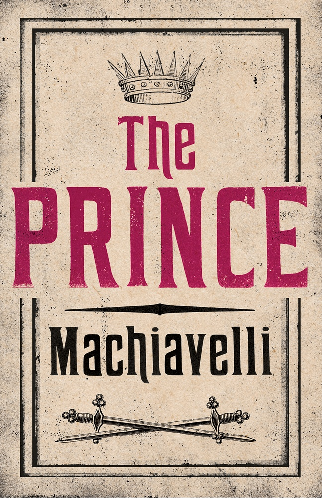 best niccolo machiavelli the prince ideas the prince by niccolo machiavelli fiction of xvi century about the art of using