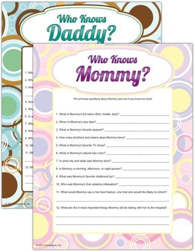 One of very few games I'm willing to play at our shower! - Who Knows Mommy? Who Knows Daddy? Guests receive a sheet of trivia questions about the parents (one set of questions for the mom and another for the dad).  Then guests compete to see who knows the future parents the best.