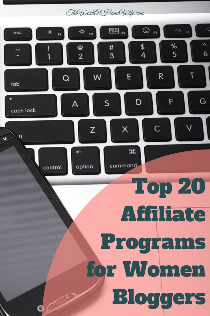 Top 20 Affiliate Programs for Women Bloggers