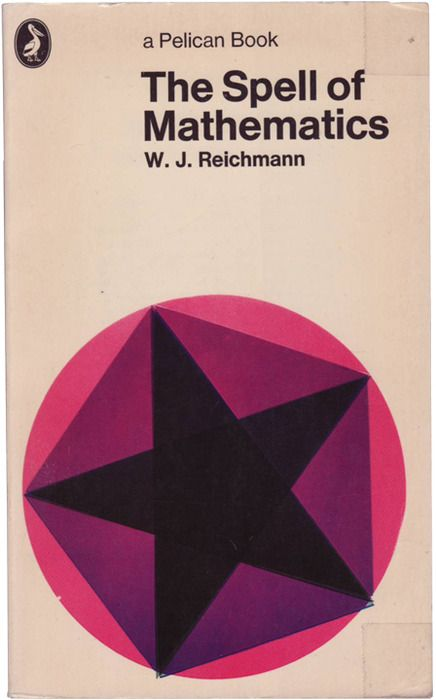 reichmann's 'the spell of mathematics', first published by pelican in 1972
