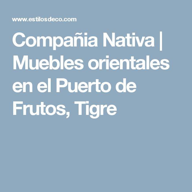 Compañia Nativa   Muebles orientales en el Puerto de Frutos, Tigre