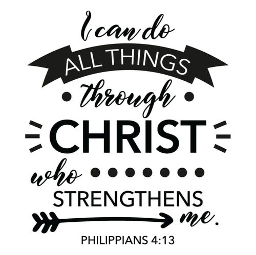 Download I Can Do All Things Through Christ Who Strengthens Me SVG ...