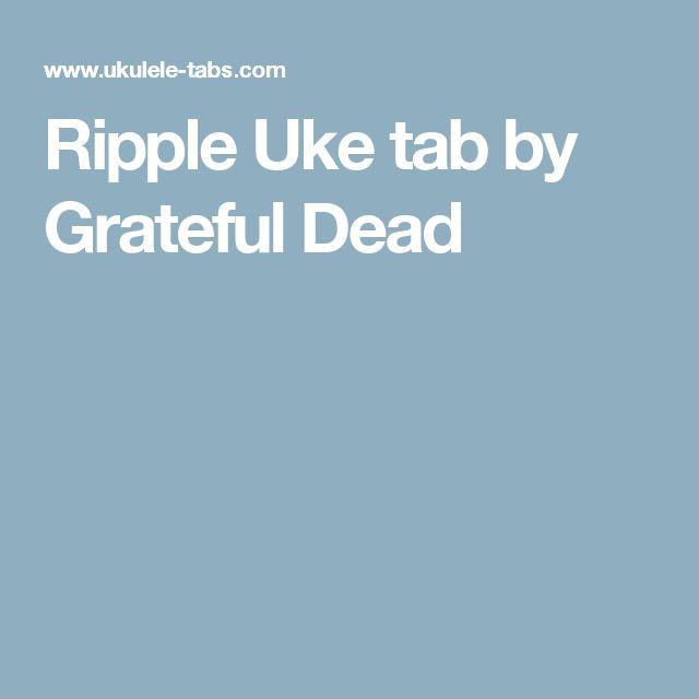 Ripple Uke tab by Grateful Dead