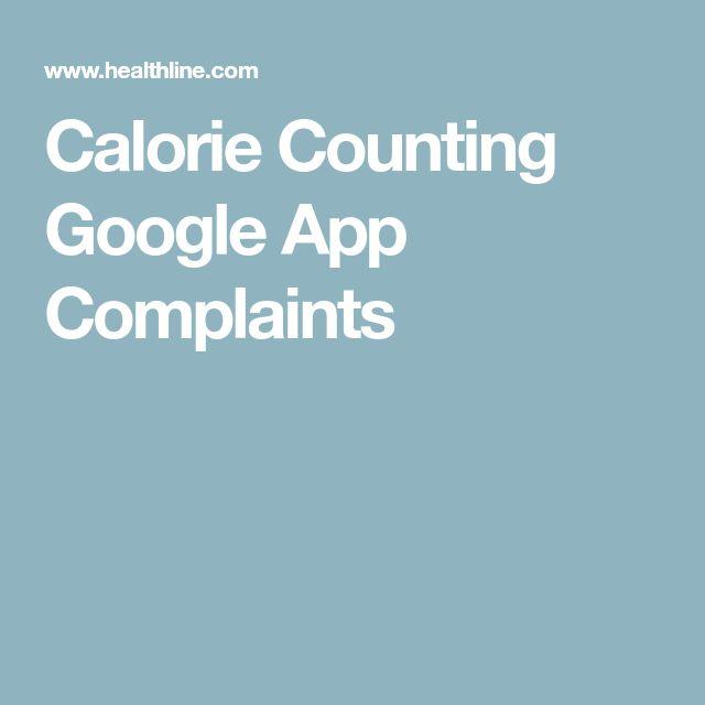 Calorie Counting Google App Complaints