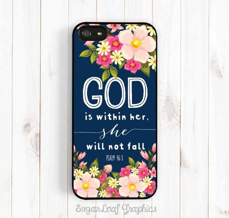 Bible Verse Quote iPhone Case, Psalm 46:5 God is within her, she will not fall, iPhone Case, Samsung Galaxy S4 S5 Case, Samsung Note 3 Qt38 by theSugarloafBoutique on Etsy