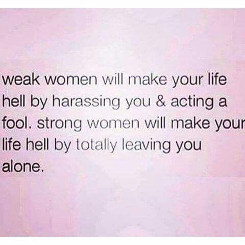 Don't be a weak woman
