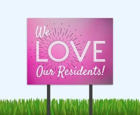 Order these resident l-o-v-e bandit signs now and make February a resident love month! #residentretention #residentlove #multifamily