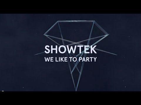 Showtek - We Like To Party (Original Mix) (+playlist)