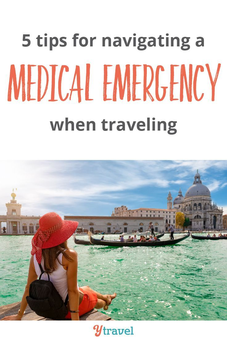 How To Deal With A Medical Emergency During Travel 5 Tips Inside