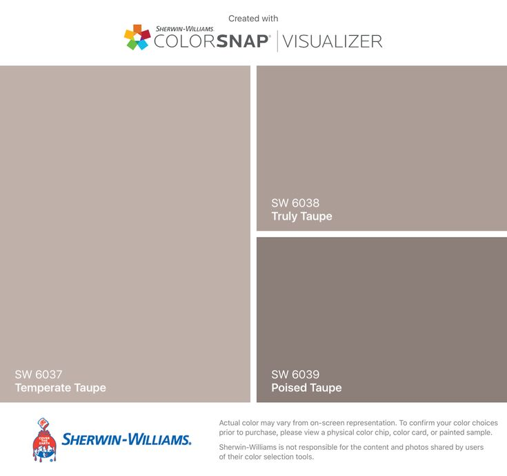 I found these colors with ColorSnap® Visualizer for iPhone by Sherwin-Williams: Temperate Taupe (SW 6037), Truly Taupe (SW 6038), Poised Taupe (SW 6039).
