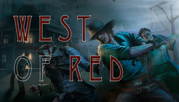 West of Red - 2Games.Tk  WEST OF RED will take you on a immersive journey through bloody and dark wild west, the one that you always dreamed of while your bed was getting wet.