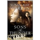 Susan May Warren's best, in my opinion. Terrific love triangle historical. (In some ways similar to my novel The Red Fury.)