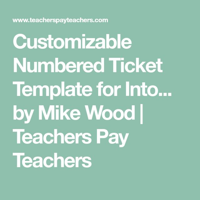 Customizable Numbered Ticket Template for Into... by Mike Wood | Teachers Pay Teachers