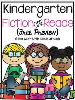 Kindergarten Fiction Close Read FREEBIE  Close reading...is not a change to what you teach- just how you teach it! In this freebie preview packet you will get 1 week of explicit close read lesson plans.  There are 5 days of lesson plans for each week.