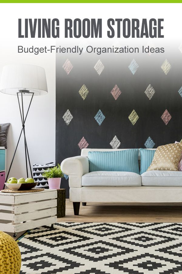 36 Living Room Organization Storage Ideas Extra Space Storage Living Room Organization Living Room Storage Home Storage Organization