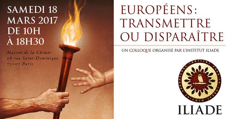 Le samedi 18 mars 2017, de 10h à 18H30, se tiendra une nouvelle édition du colloque de l'Institut Iliade, pour la longue mémoire européenne. Cette année, le thème décliné sera : « Européens, transmettre ou disparaître ? ».  Si la billetterie est déjà ouverte ici, le contenu de la journée n'a pas encore été révélé – nous y reviendrons prochainement.  « Cette manifestation réunira des intervenants de renom engagés dans le combat culturel ou métapolitique mais aussi des responsables de…