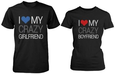 i love my crazy boyfriend couple shirts