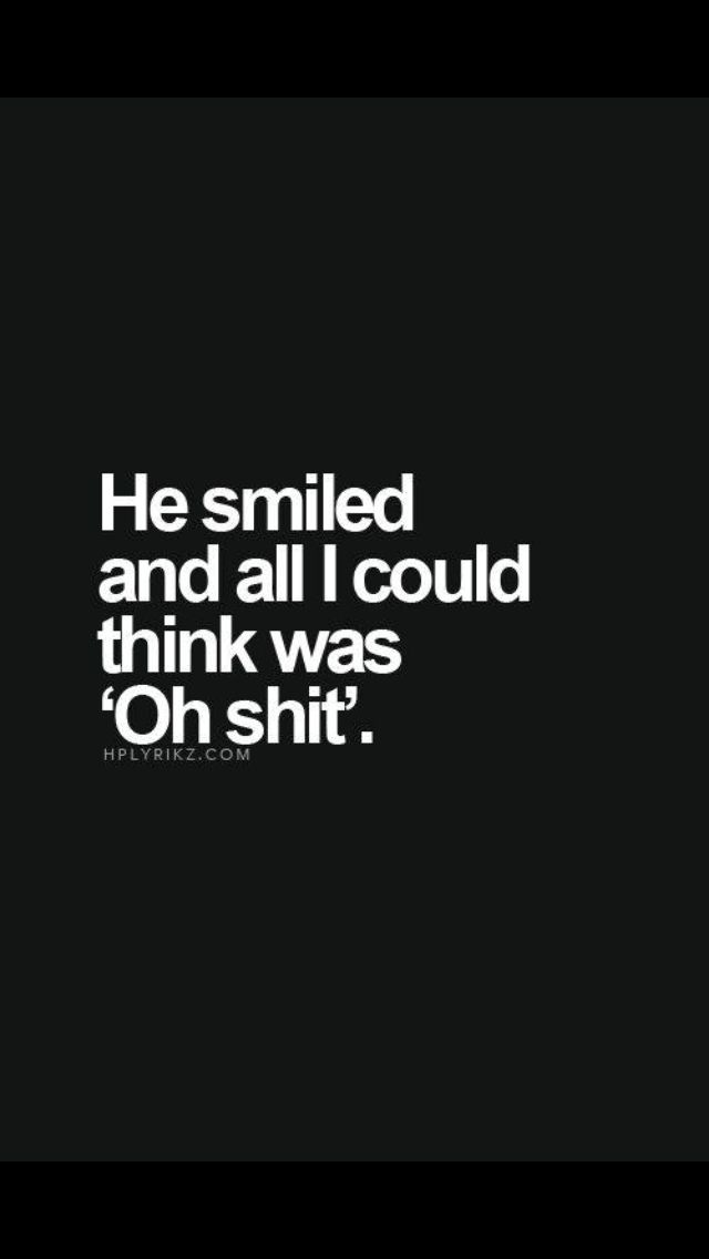 Every time he smiles