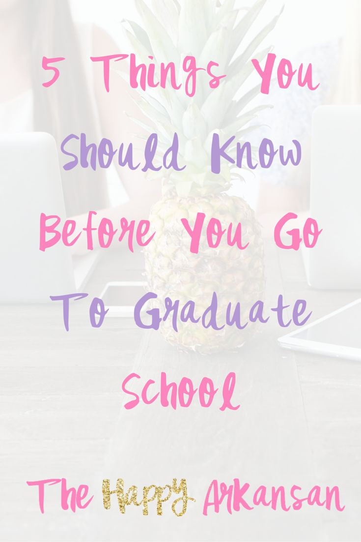 5 Things You Should Know Before You Go To Graduate School — The Happy Arkansan | Over my time as a graduate student I have learned some interesting lessons about what it takes to be a graduate student and succeed. If you want to go to graduate school definitely check out this post!