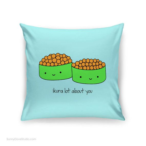 Cute Pillow Cover Love Quote Sushi Pun Gift for by SunnyDoveStudio