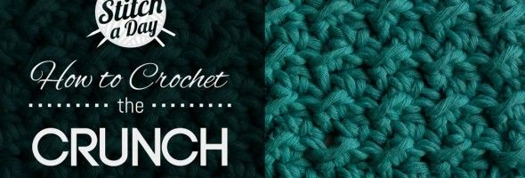 How to Crochet the Crunch Stitch