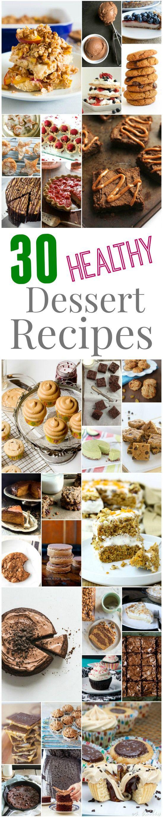 Auf der Suche nach einigen neuen gesunden Dessert-Rezepte?  Hier sind 30 leckere Dessert-Rezepte von einigen der besten Lebensmittel Blogger und breit!