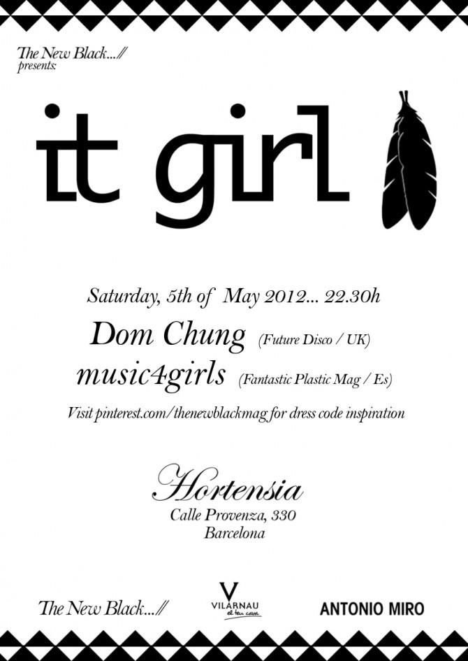 The New Black presents It Girl. 5th of May 2012, Barcelona.: Girls Music, Girls Generation, Girls Flyers, Girls Dresses, Black Magazines, Presents