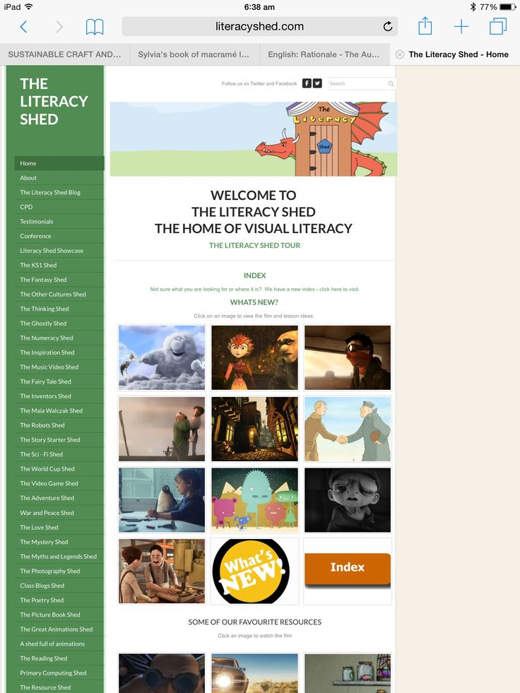 "The Literacy Shed website is the home to a wealth of visual resources. The website is broken up into ""sheds"" in which are broadly thematic. The aim of this website is to provide high quality resources that can be used in stand alone literacy lessons, can form the basis for a whole literacy unit or can support literacy units that you already have in place.This site is intended for use by teachers to use with the children in the class when they find the short films relevant and suitable."