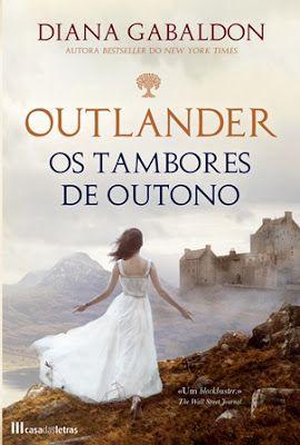 """Outlander 4: Os Tambores de Outono, de Diana Gabaldon (novidade) - Novo post no blog! Não percam o livro """"Os Tambores de Outono"""", que tem início na Escócia, num ancestral círculo de pedras. http://mymemoriesmyworld2014.blogspot.pt/2016/07/outlander-4-os-tambores-de-outono-de.html"""
