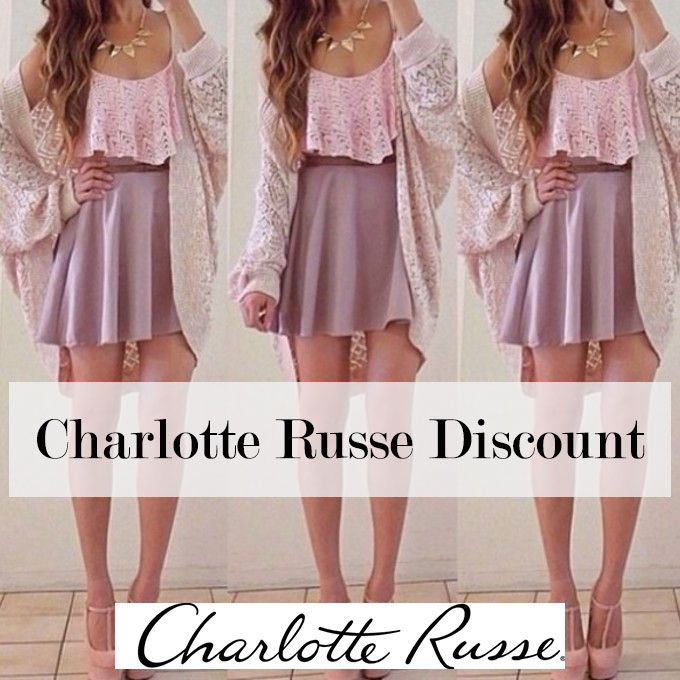 Get a discount at Charlotte Russe<3