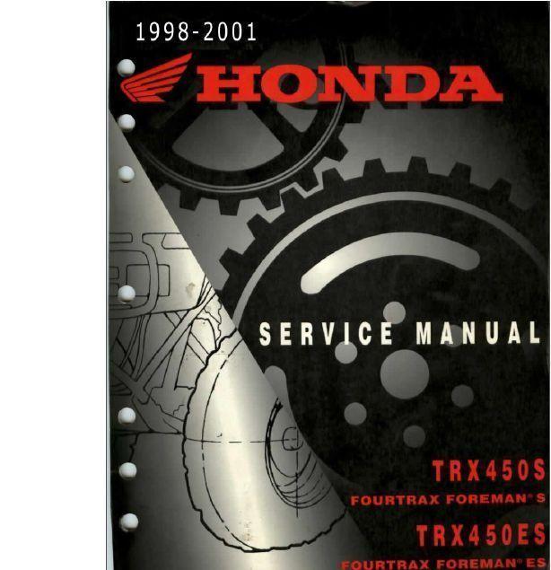 1998-2004 Honda Foreman 450 S/ES/FM/FE Service Manual ...