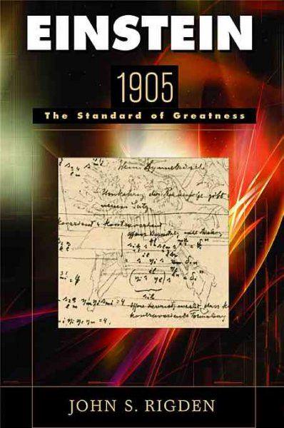 Einstein 1905 : The Standard of Greatness