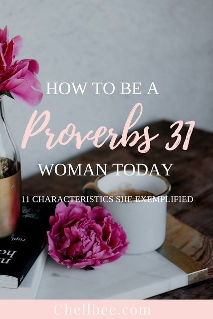 How to be a Proverbs 31 Woman Today #christian #women #faith #proverbs #bible #bibleverse