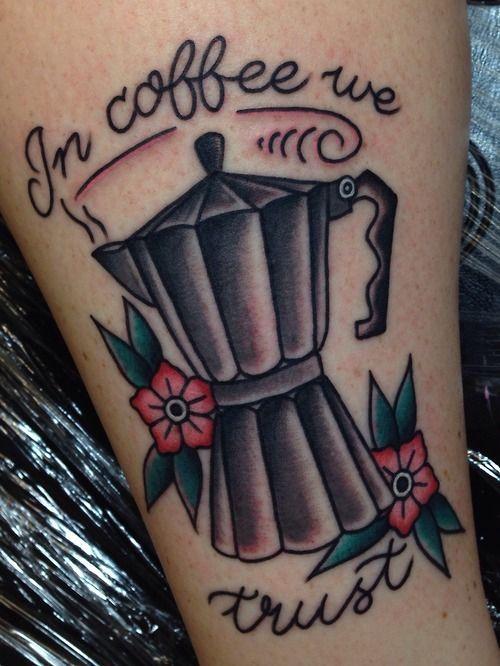 E PER FINIRE QUESTO TOUR NEI TATUAGGI CULINARI, CHE NE DITE DI UNA BELLA TAZZINA DI CAFFÈ ?