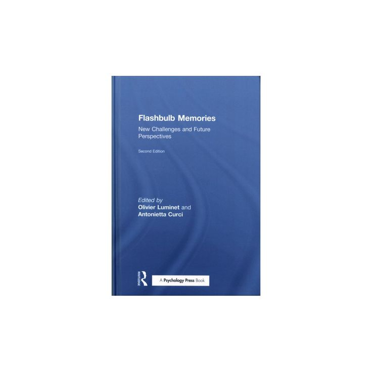 Flashbulb Memories : New Challenges and Future Perspectives (Hardcover)