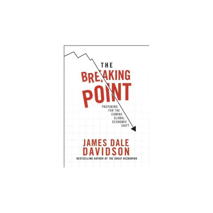 Breaking Point : Preparing for the Coming Global Economic Shift (Hardcover) (James Dale Davidson)