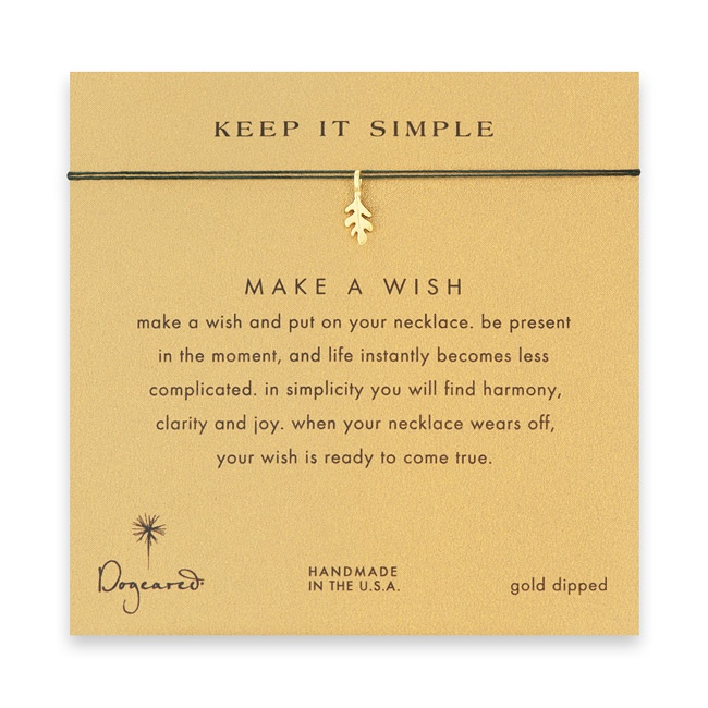 Keep it simple make a wish necklace with a gold dipped oak leaf of evergreen, Dogeared, $30