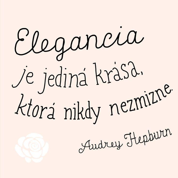 121/365  Elegancia je jediná krása, ktorá nikdy nezmizne. Audrey Hepburn